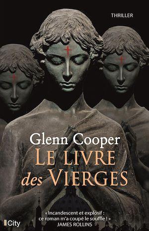 Le Livre Des Morts Glenn Cooper : livre, morts, glenn, cooper, Livre, Vierges, Glenn, Cooper, Littérature, Roman, Polar/Suspense, Leslibraires.ca