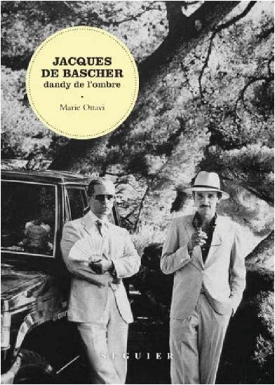Jacques De Bascher Dandy De L'ombre : jacques, bascher, dandy, l'ombre, Jacques, Bascher, Dandy, L'ombre, Marie, Ottavi, Biographies, Faits, Vécus/Bio, Divers, Leslibraires.ca