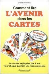 Lire L Avenir Dans Les Cartes : avenir, cartes, Comment, L'avenir, Cartes, Decourtay, Ésotérisme, Divinatoires, Leslibraires.ca