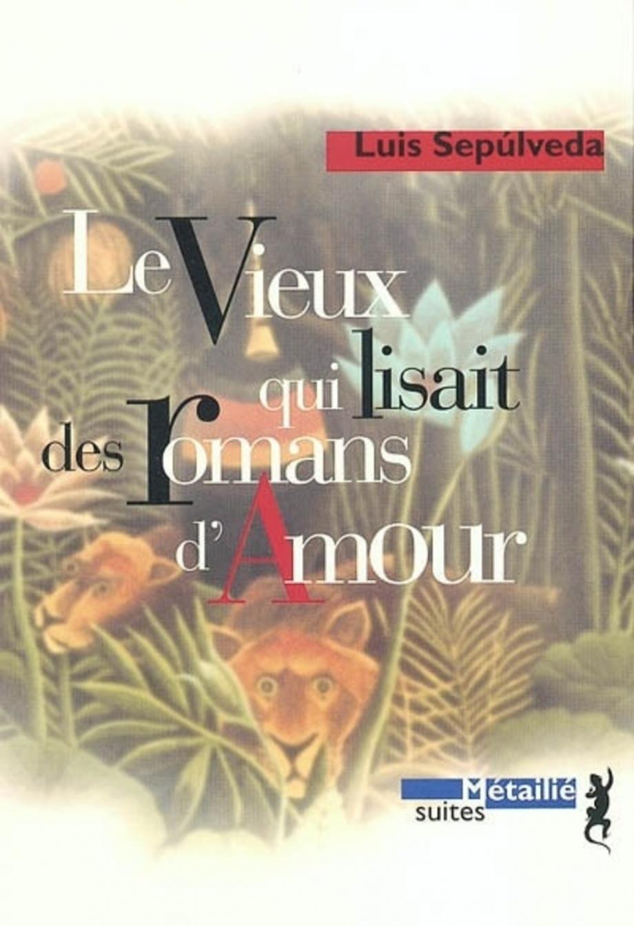 Le Vieux Qui Lisait Des Romans D'amour Pdf : vieux, lisait, romans, d'amour, Vieux, Lisait, Romans, D'amour, Sepúlveda, Leslibraires.ca