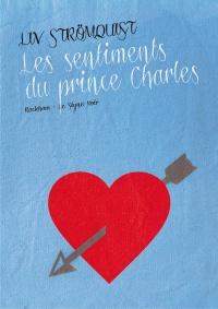 Les Sentiments Du Prince Charles Pdf : sentiments, prince, charles, Sentiments, Prince, Charles, (Les), Strömquist, Bande, Dessinée, Roman, Graphique, Leslibraires.ca