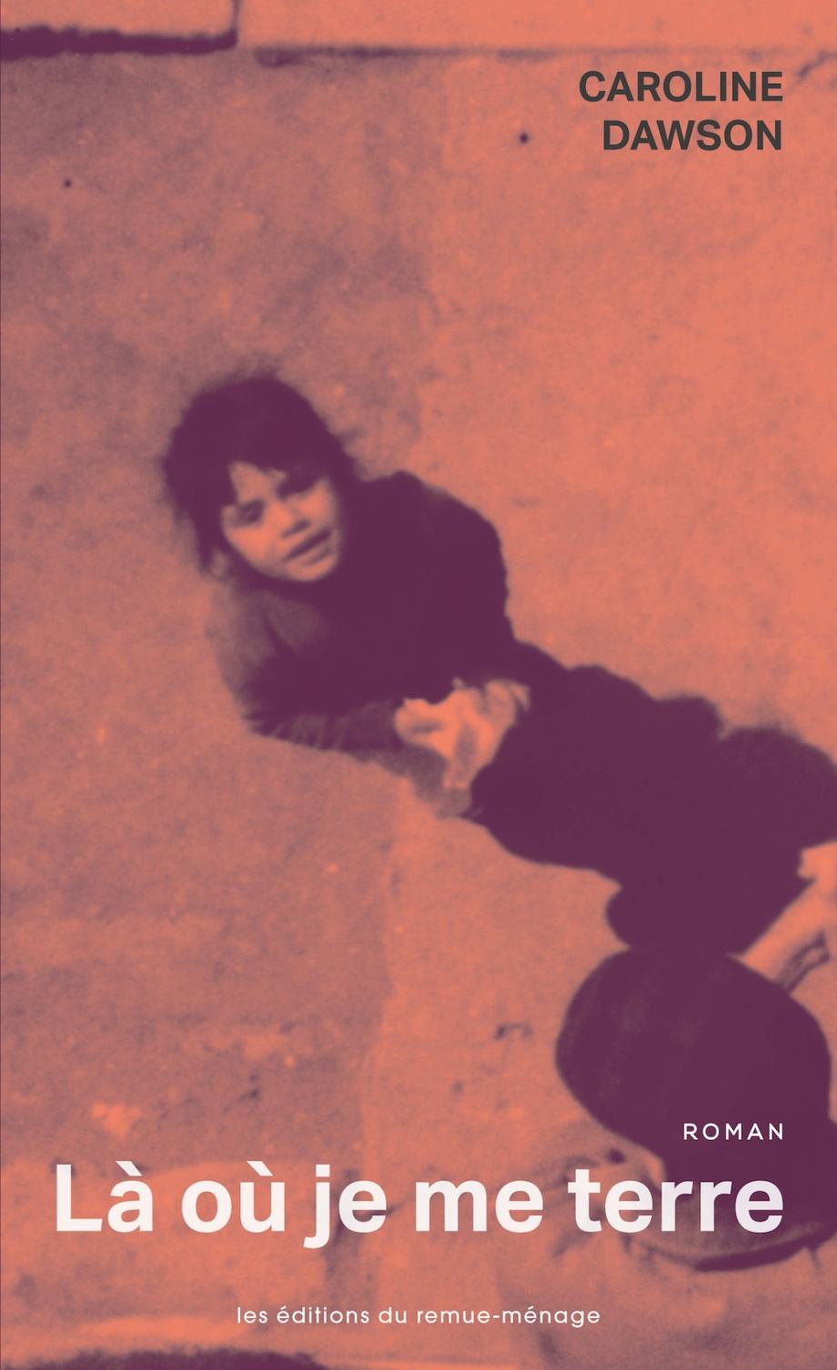 Les Filles De La Terre Et De L'eau : filles, terre, l'eau, Terre, Caroline, Dawson, Littérature, Roman, Québécois, Leslibraires.ca