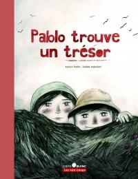 Pablo trouve un trésor, Isabelle Malenfant