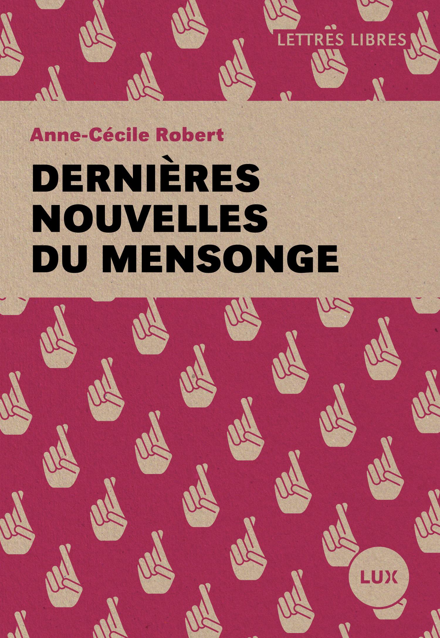Pas De Mensonges Entre Nous Pdf : mensonges, entre, Dernières, Nouvelles, Mensonge, Anne-Cécile, Robert, Leslibraires.ca