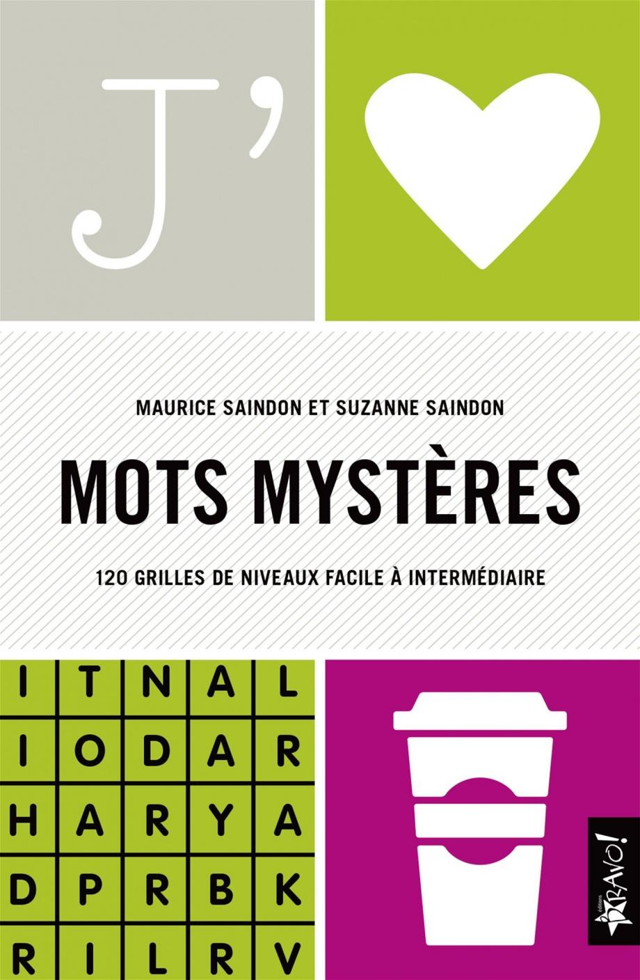Mot D'humour En 3 Lettres : d'humour, lettres, Mystères, Grilles, Thématiques, Maurice, Saindon,, Suzanne, Saindon, Loisirs, Lettres, Leslibraires.ca