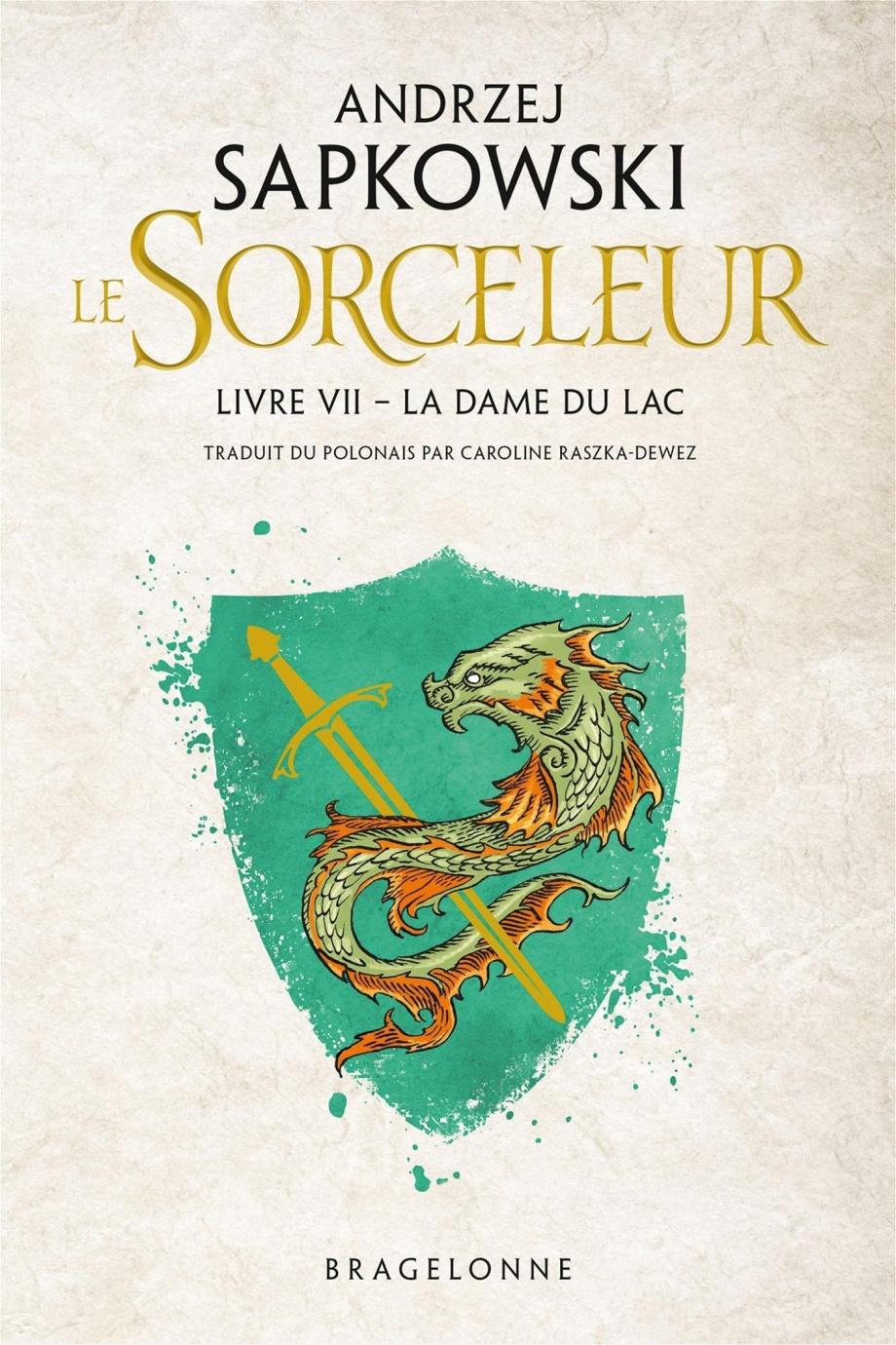 La Dame Du Lac (andrzej Sapkowski) : (andrzej, sapkowski), Sorceleur, Andrzej, Sapkowski, Littérature, Fantastique/SF/Horreur, Leslibraires.ca