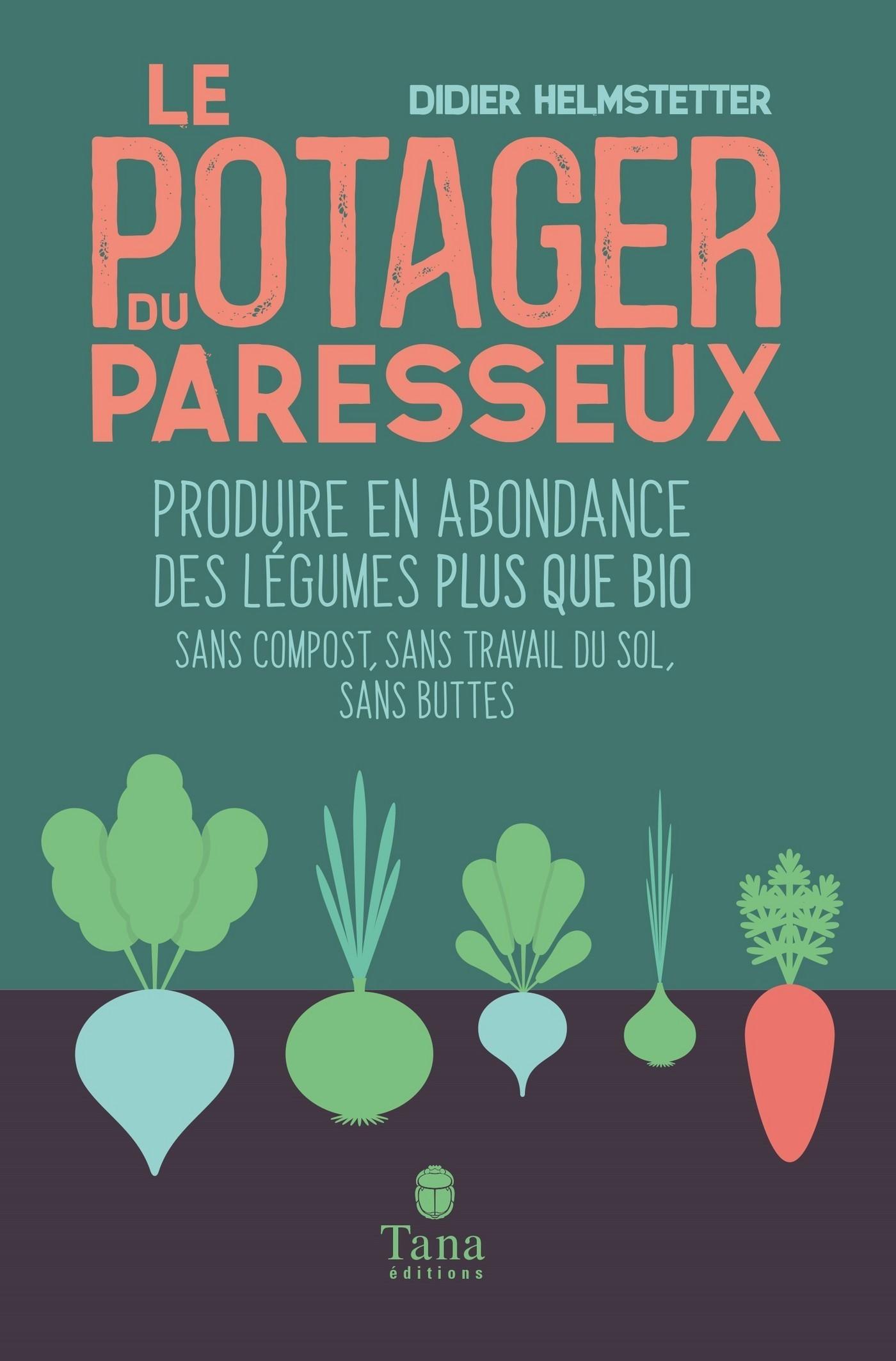 Le potager du paresseux - Livre - France Loisirs