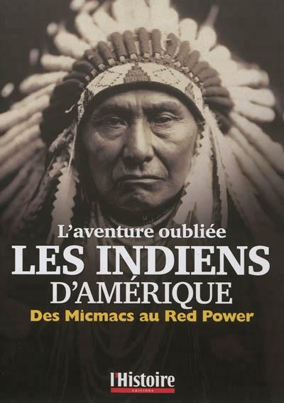 histoire véridique des indiens d'Amérique du nord