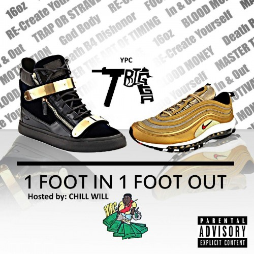 Trigga  One Foot In One Foot Out  Dj Chill Will, Cool