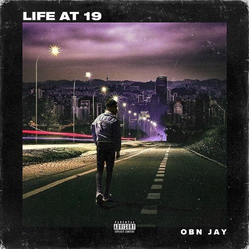 Image result for OBN Jay – Life at 19