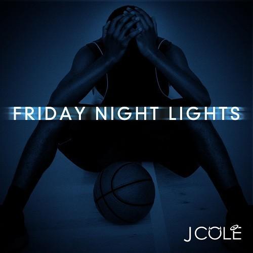 J Cole Friday Night Lights Torrent