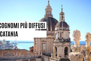 cognomi più diffusi a Catania