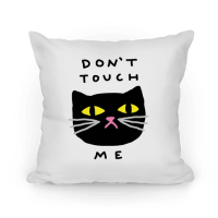Don't Touch Me Cat - Throw Pillow - HUMAN