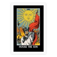 praise the sun tarot card posters lookhuman