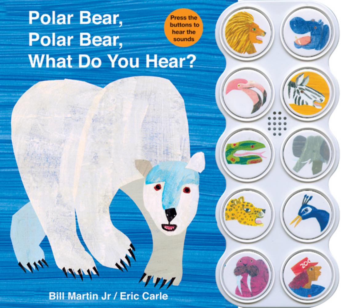 Polar Bear Polar Bear What Do You Hear Sound Book