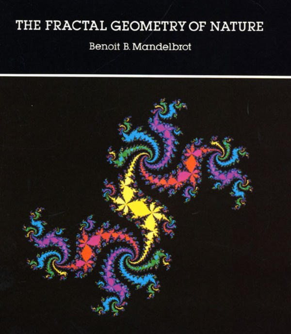 Fractal Geometry Of Nature Benoit . Mandelbrot