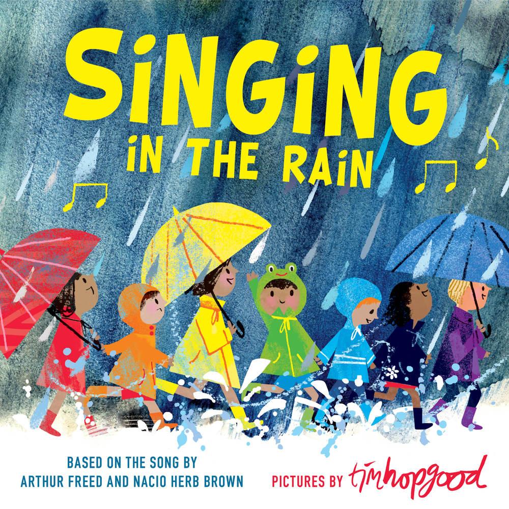 Singing in the Rain  Tim Hopgood  Macmillan