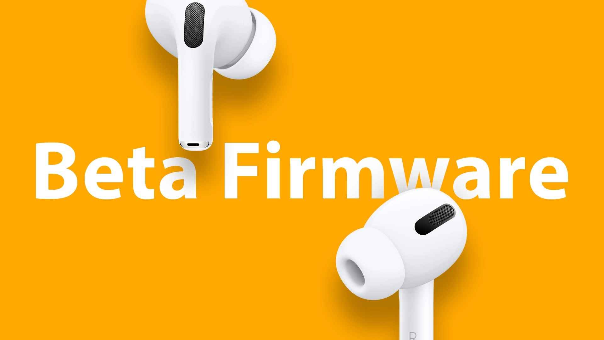 Apple to Offer Beta Versions of AirPods Pro Firmware for Developers