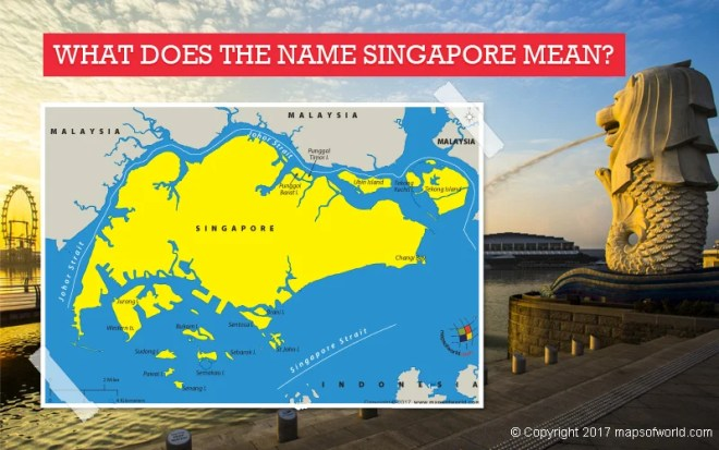 What Does the Name Singapore Mean