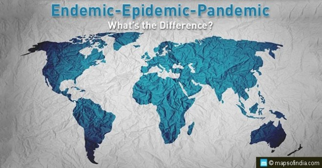 Endemic, Epidemic, and Pandemic: What's the Difference?
