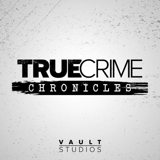 True Crime Chronicles