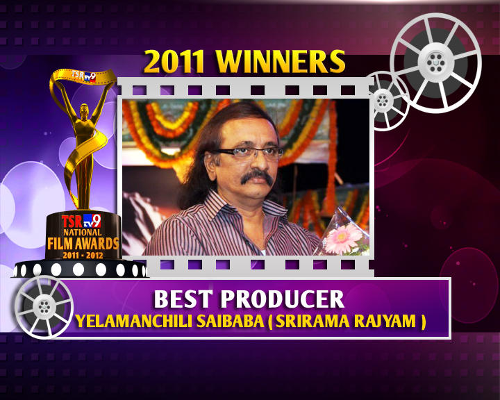 Yalamanchali Sai Baba Is The Winner Of Best Producer For Sri Rama Rajyam Movie