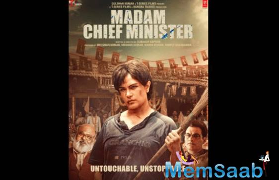Madam Chief Minister also features Saurabh Shukla, Manav Kaul, Akshay Oberoi and Shubhrajyoti in pivotal roles.