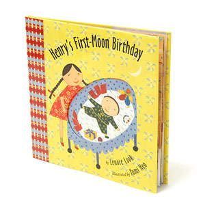 Henry?s First-Moon Birthday by Leonore Look