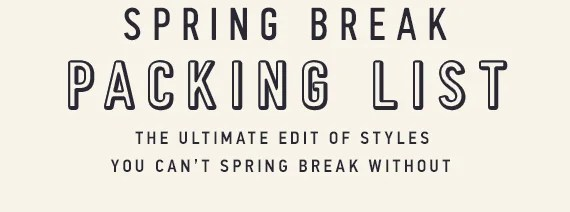 Hollister: Don't go Spring Broke: 25% off ENTIRE PURCHASE