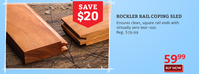 Rockler Rail Coping Sled Review