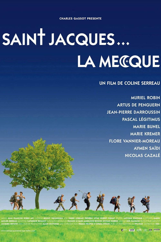 Film St Jacques La Mecque : jacques, mecque, Saint-Jacques..., Mecque, (2005), Movie., Where, Watch, Streaming, Online