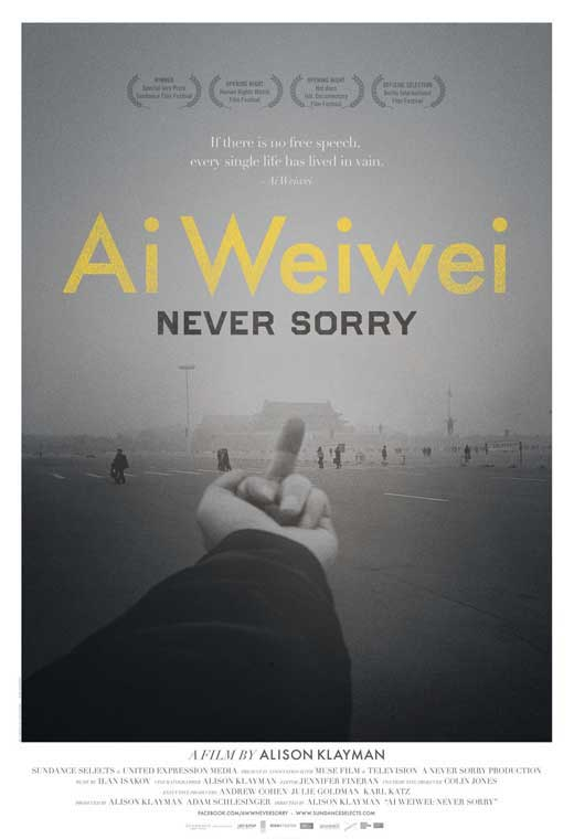 Ai Weiwei Never Sorry Movie Posters From Movie Poster Shop
