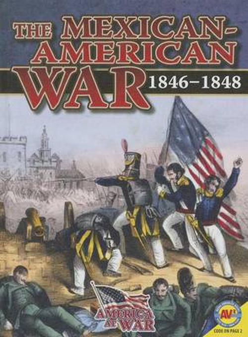 New The Mexican American War By Simon Rose