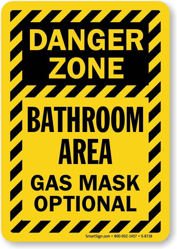 danger zone bathroom area