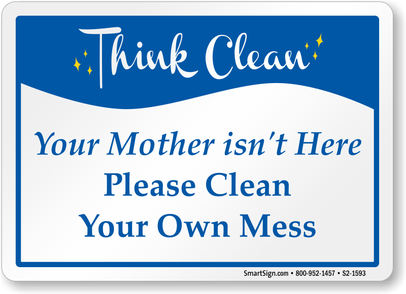 Think Clean Signs  MyDoorSigncom