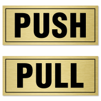 The Web's best source of Pull Push Signs and Door Gate
