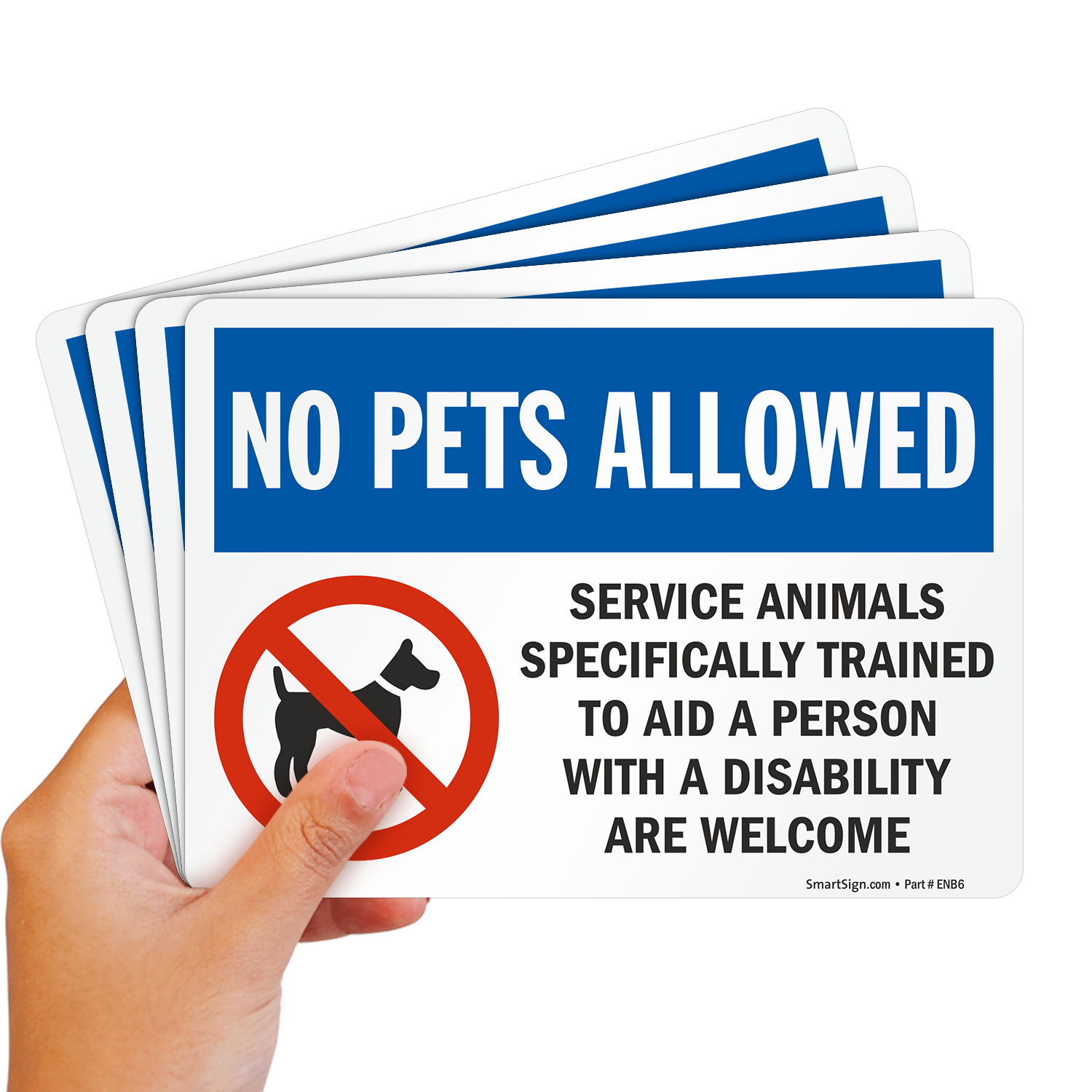 No Pets Allowed Service Animals Trained Are Welcome Sign