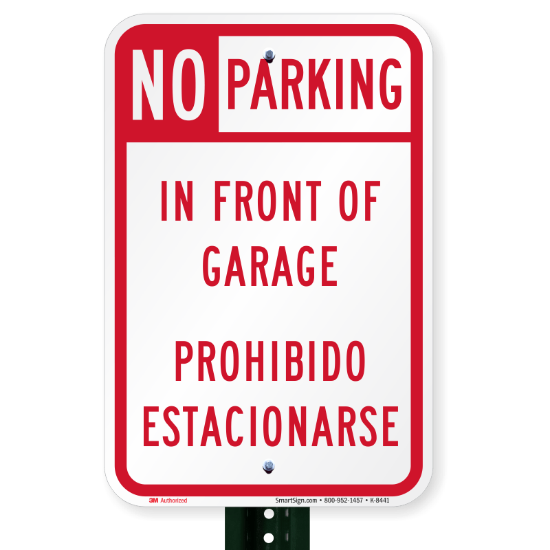 Bilingual Sign  No Parking In Front Of Garage Signs SKU