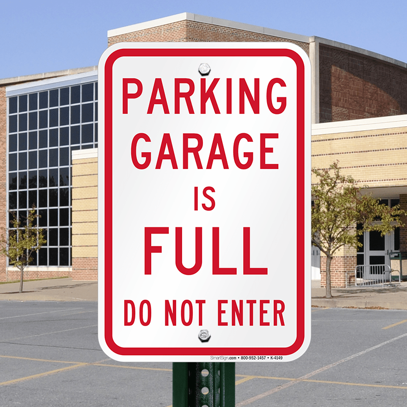 Parking Garage is Full Do Not Enter Signs SKU K4149