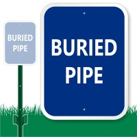 Buried Pipe Sign, SKU: K-9067 - MySafetySign.com