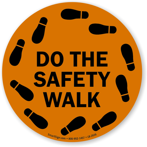 Do the Walk Safety Signs