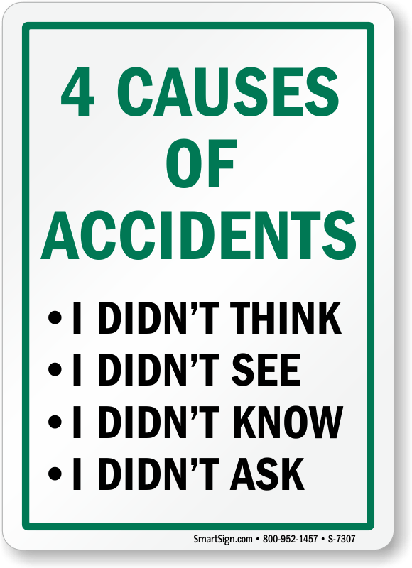 4 Causes Of Accidents, I Didn't Think Sign, Sku S7307