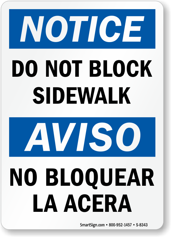 Pedestrian Walkway Signs  Do Not Block Walkway Signs