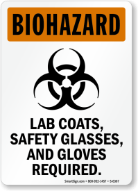 Lab Coats Safety Glasses And Gloves Required Biohazard ...