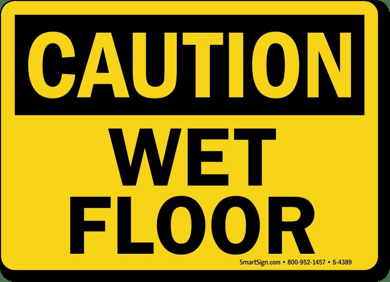 Caution Wet Floor Signs  MySafetySigncom