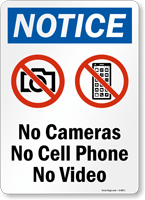 No Cameras No Cell Phone No Video Sign