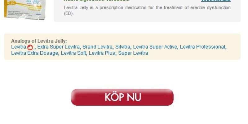 Piller Levitra Oral Jelly 20 mg Inköp Brand och generiska produkter för försäljning Billiga Apotek Utan Recept