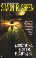 Book cover art for Something From the Nightside by Simon R. Green