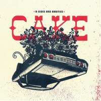 Cake's B-Sides and Rarities CD cover art