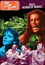 Wild Women of Wongo DVD by the Film Crew